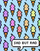 sad but rad wallpaper 1