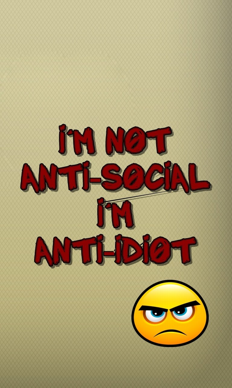 Free Anti-social.jpg phone wallpaper by twifranny