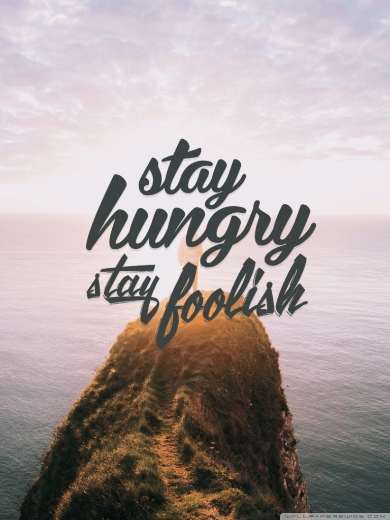 Free Stay Hungry Stay Foolish phone wallpaper by marrian