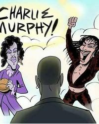 CHARLIE MURPHY r.i.p.