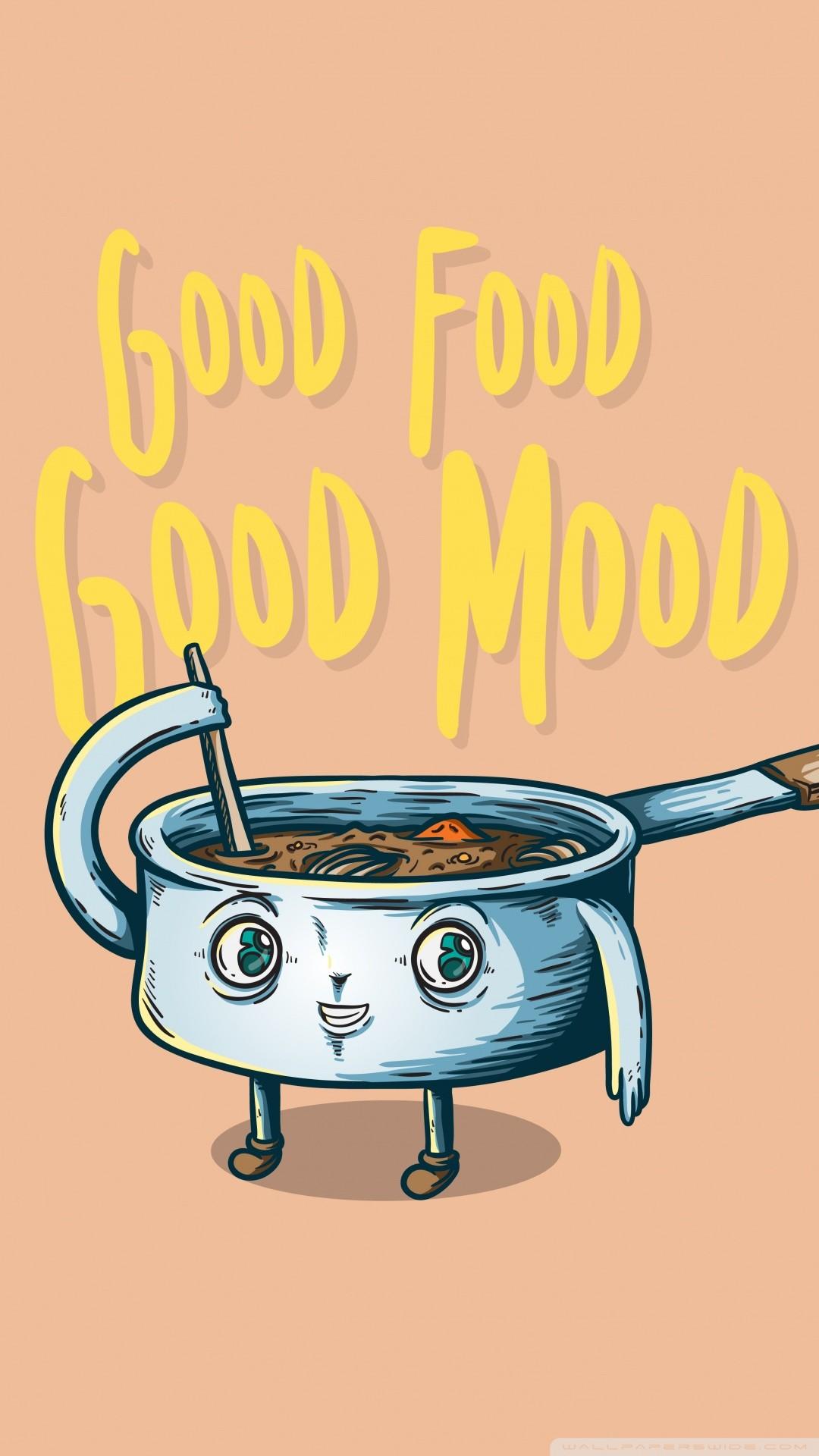Free Good Food, Good Mood phone wallpaper by beckas7665