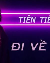 Di ve dau - Tien Tien