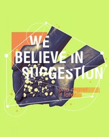 Believe in Suggestion Quote