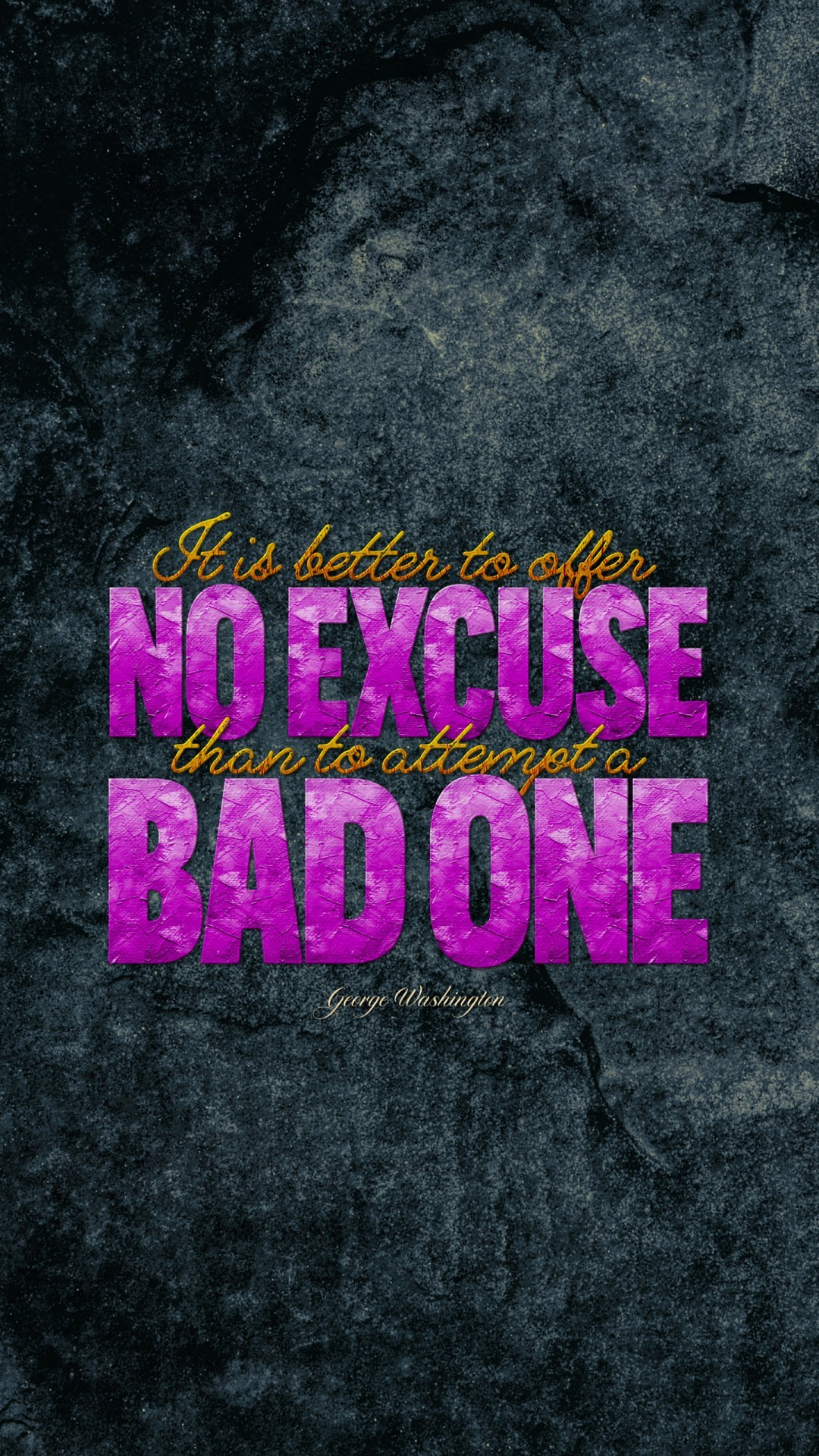Free Offer no excuse for Bad one Quote phone wallpaper by chey00