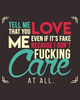 Tell that you Love me Quotes