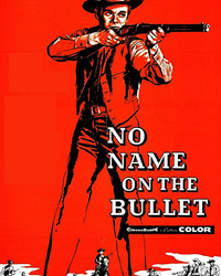 No Name On The Bullet Movie Vintage