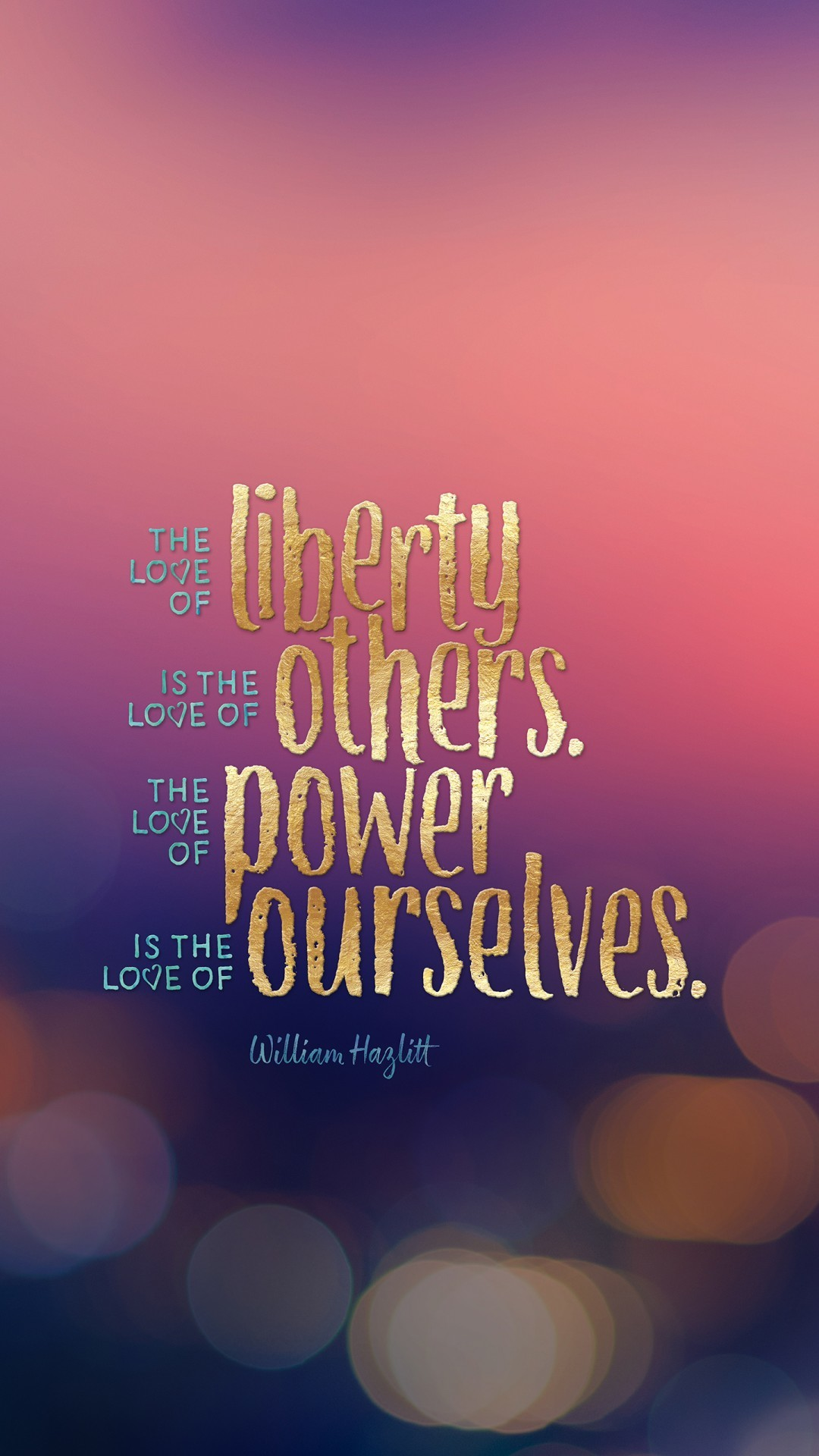Free Love Liberty Power Popular quote phone wallpaper by peawilly