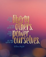 Love Liberty Power Popular quote