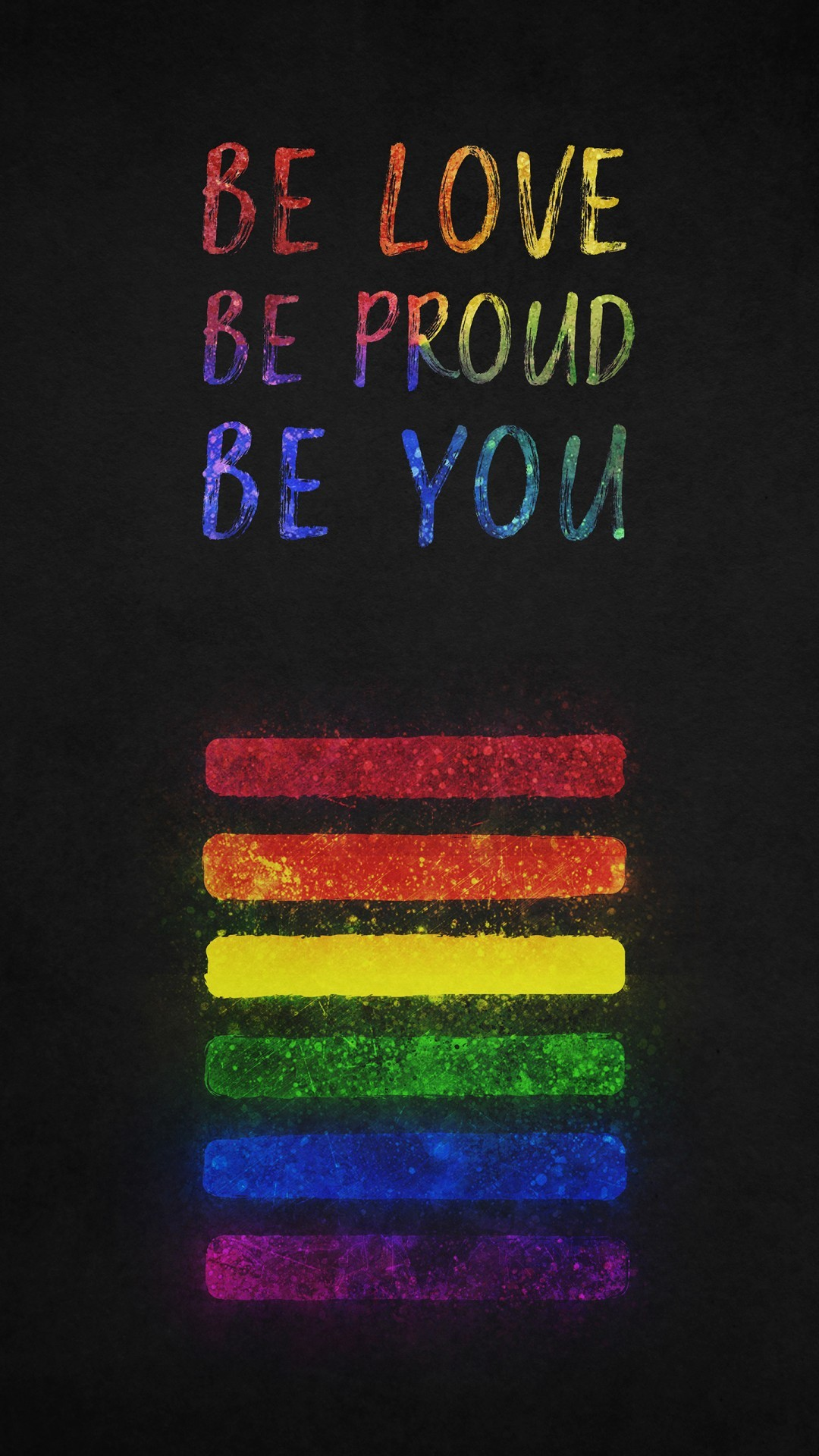 Free Be Love Be Proud Be You Quotes phone wallpaper by dvous
