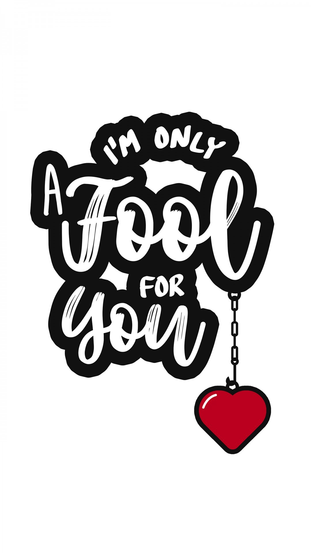 Free I am Only a Fool For You Quote phone wallpaper by tashja