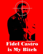 fidel-castro-is-my-bitch-crosshairs.jpg wallpaper 1